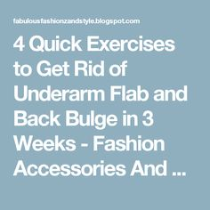 4 Quick Exercises to Get Rid of Underarm Flab and Back Bulge in 3 Weeks - Fashion Accessories And Style