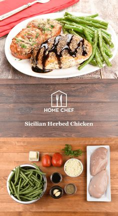 Sicilian Herbed Chicken with green beans and mozzarella tomatoes