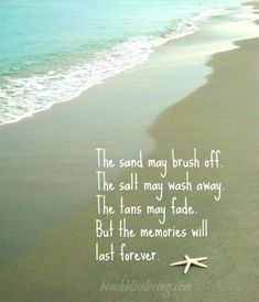 Memories at the beach quotes summer vacation quotes family vacation quotes family memories quotes quotes about . memories at the beach quotes Summer Beach Quotes, Beach Life Quotes, Beach Sayings, Beach Ocean Quotes, Seaside Quotes, Ocean Sayings, Nautical Sayings, Romantic Quotes, Quotes About The Beach