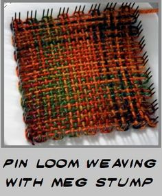 Pin Loom Weaving: Blogging at The Woolery