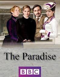 The Paradise. Wonderful, really enjoyed it.