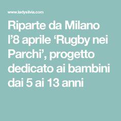 Riparte da Milano l'8 aprile 'Rugby nei Parchi', progetto dedicato ai bambini dai 5 ai 13 anni