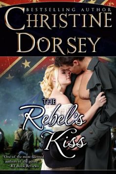11/17/13 4.0 out of 5 stars The Rebel's Kiss by Christine Dorsey, http://www.amazon.com/dp/B00CY1KYDQ/ref=cm_sw_r_pi_dp_T.tIsb0ZFDHP0