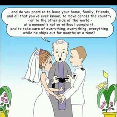 The vow of a military wife! This is funny