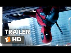 Deadpool Official Trailer #2 (2016) - Ryan Reynolds Movie HD - YouTube