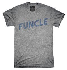 Funcle Shirt, Hoodies, Tanktops