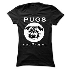 pug not drugs T-Shirts, Hoodies (19$ ==►► Shopping Here!)