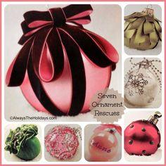 7 DIY ornament rescues. Turn trash into treasures