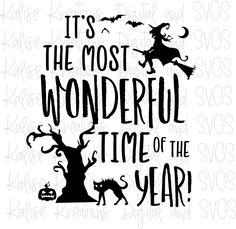 It's the most wonderful time of the year (Halloween) PNG and SVG – Kalise Kreations designs Halloween Snacks, Halloween Projects, Halloween Cards, Halloween Shirt, Fall Halloween, Halloween Decorations, Halloween Design, Silhouette Projects, Silhouette Design
