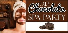 Love, this idea, definitely got to try it!     DIY Chocolate Spa Party Theme Ideas!