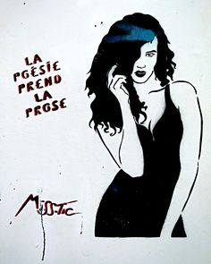 "Miss.Tic (Maximes) ""La poésie prend la prose"". Paris 11ème - Août 2015 Urban Street Art, 3d Street Art, Urban Art, Paris 11ème, Land Art, Spray Painting, Carpe Diem, Cute Art, Sentences"