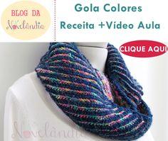 Gola Colores- Receita e Vídeo Aula