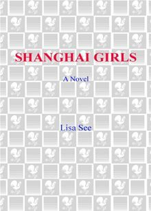 BONUS: This edition contains a Shanghai Girls discussion guide and an excerpt from Lisa See