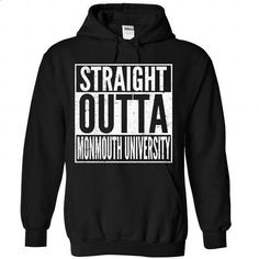 STRAIGHT OUTTA Monmouth University - #floral tee #white hoodie. I WANT THIS => https://www.sunfrog.com/No-Category/STRAIGHT-OUTTA-Monmouth-University-1910-Black-Hoodie.html?68278