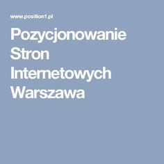 Pozycjonowanie Stron Internetowych Warszawa Marketing, Google
