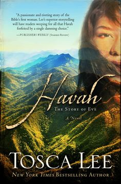 "Book Review - ""Havah - The Story of Eve"" by Tosca Lee - Marlayne Giron"
