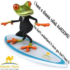 I have a disease called #Awesome! 😎 You don't understand it since you don't have it. 🤗 Do you want to be awesome? Surf to our website: www.mantis-tours.com 🌐 Tag people who you think that they are also awesome. 🤓 #MantisTours #TripAdvisor #PictureOfTheDay #Vacation #Travel #Israel #Jerusalem #DeadSea #TelAviv #Eilat #Jordan #Petra #WadiRum #Egypt #Pyramids #Fun #TagFriends