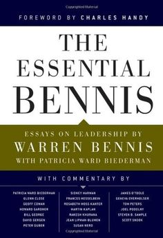 The Essential Bennis by Warren Bennis, http://www.amazon.com/dp/047043239X/ref=cm_sw_r_pi_dp_qgwZpb1JKBW5F
