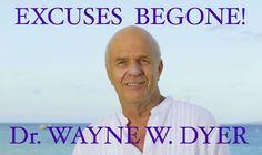 http://socialmediabar.com/wayne-dyer-excuses-be-gone