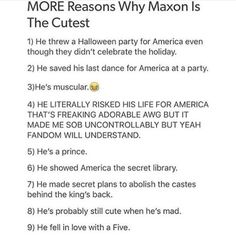 Not a fan of the last one tbh. He didnt fall in love with just someone in a caste. He fell in love with AMERICA I Love Books, Good Books, Books To Read, Ya Books, Book Memes, Book Quotes, The Selection Series Books, Maxon Schreave, Book Fandoms