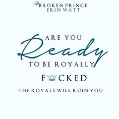 Broken Prince (The Royals, #2) by Erin Watt ~ Are You Ready To Be Royally F*cked #TheRoyalsWillRuinYou
