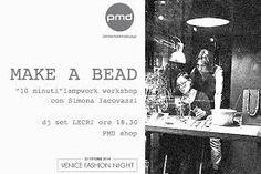 perlamadredesign, venice fashion night, make a bead!!