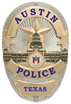 US State of Texas, City of Austin Police Department Badge Military Police, Police Officer, Sheriff Badge, Police Badges, Austin Police, Fire Badge, Law Enforcement Badges, Police Life, Local Police