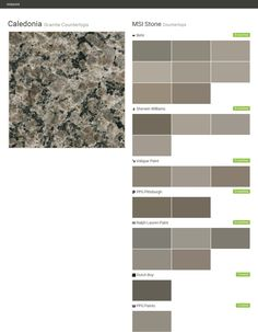 Caledonia. Granite Countertops. Countertops. MSI Stone. Behr. Sherwin Williams. Valspar Paint. PPG Pittsburgh. Ralph Lauren Paint. Dutch Boy. PPG Paints.  Click the gray Visit button to see the matching paint names.