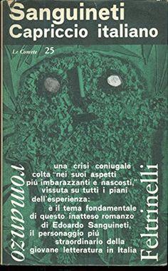 Capriccio italiano di Sanguineti Edoardo http://www.amazon.it/dp/B00H7JQXN0/ref=cm_sw_r_pi_dp_zlmKwb13XMFPD