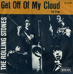 The Rolling Stones: Get Off Of My Cloud Bájate de mi nube