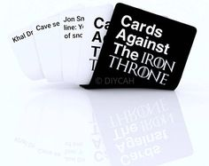 Cards Against The Iron Throne- Game of Thrones Edition Cards Against Humanity - Play these cards against GOT fans ! Watch Game Of Thrones, Game Of Thrones Gifts, Game Of Thrones Quotes, Game Of Thrones Funny, Cards Against Humanity Game, The Winds Of Winter, Movie Co, Free Tv Shows, Got Memes