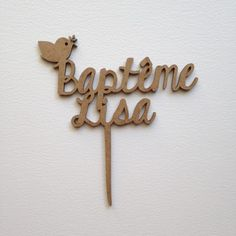 CAKE TOPPER BAPTEME BOIS COLOMBE OISEAU PERSONNALISE SUR MESURE PRENOM