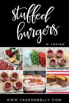 Delicious Stuffed Burgers (beer can burgers) Recipe | Taz + Belly Blog
