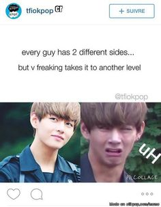 There's the OVERLY HOT side of taehyung, and the OVERLY WHAT side