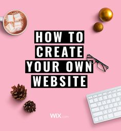 Get cozy - stay inside today and create your own stunning website with Wix.