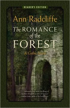 The Romance of the Forest: A Gothic Novel (Annotated) (Reader's Edition) - Kindle edition by Ann Radcliffe, Sandra K. Williams. Literature & Fiction Kindle eBooks @ Amazon.com.