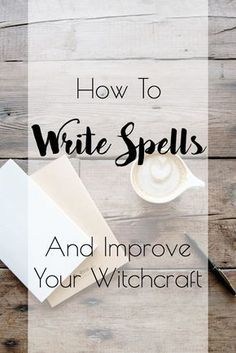 How to Write Spells and Improve Your Witchcraft PLUS a Free Workbook // Intrepid Crow