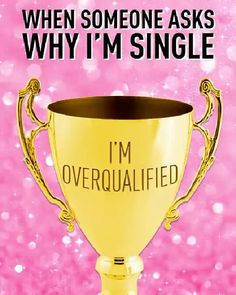 Next time someone asks why you're still single tell me  #motivation #jokes #idonigeria