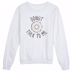 Donut Talk To Me Pullover Sweatshirt Shop Elettra ($35) ❤ liked on Polyvore featuring tops, hoodies, sweatshirts, patterned sweatshirt, patterned tops, mixed print top, print pullover and sweater pullover