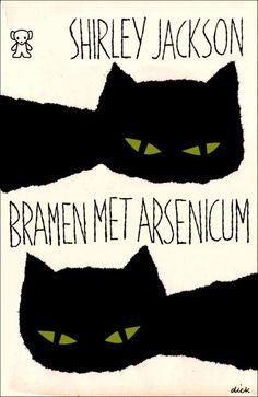 Bramen met arsenicum   (Blackberries and arsenic)  by Shirley Jackson   A.W Bruna & Zoon. Utrecht   1963