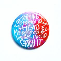 "Guardians of the Galaxy Button - Nothing Goes Over My Head  2"" Pinback Button - Guardians of the Galaxy Magnet"