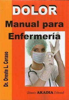 DOLOR - MANUAL DE ENFERMERÍA #Enfermeria #Medicina #Librosdemedicina #LibrosdeEnfermeria #AZMedica