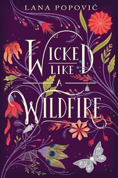 Cover Crush: Wicked Like a Wildfire by Lana Popovic