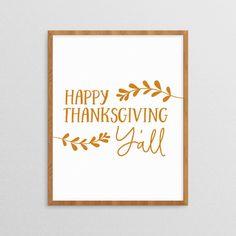 Happy Thanksgiving Y'all, Thanksgiving Wall Art Printable