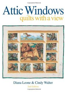 Amazon.co.jp: Attic Windows: Quilts With a View: Diana Leone, Cindy Walter: 洋書