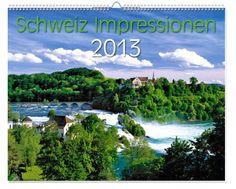 """Kalender """"Schweiz Impressionen"""" 2013. Die Schweiz und ihre schönsten Seiten! Switzerland, Mountains, Nature, Pictures, Travel, Calendar, Nice Asses, Photo Illustration, Photos"""