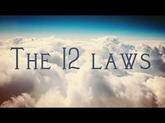 The 12 Universal Laws That Governs Our Lives! (Create Your Life!) - YouTube