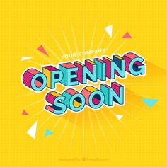 Opening soon background with typography. Download thousands of free vectors on Freepik, the finder with more than a million free graphic resources