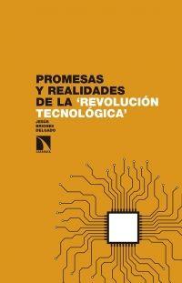 """Promesas y realidades de la """"Revolución tecnológica"""""""