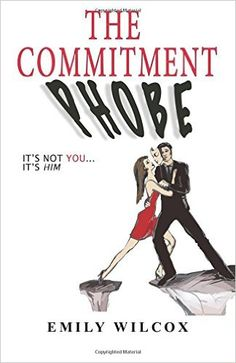 the commitment phobe emily - Google Search
